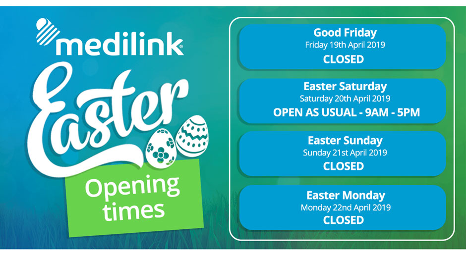 Easter opening Times - Medilink